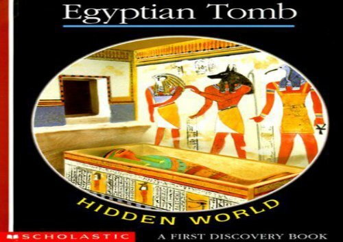 [+][PDF] TOP TREND Egyptian Tomb: Hidden World  [FULL]