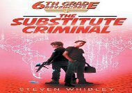 [+][PDF] TOP TREND 6th Grade Revengers: Book 2: The Substitute Criminal  [READ]