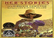 [+]The best book of the month Her Stories: African American Folktales, Fairy Tales, and True Tales (Coretta Scott King Author Award Winner) [PDF]