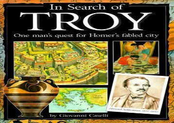 [+]The best book of the month In Search of Troy: One Man s Quest for Homer s Fabled City [PDF]