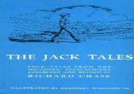 [+]The best book of the month The Jack Tales: Told by R.M. Ward and His Kindred in the Beech Mountain Section of Western North Carolina and by Other Descendants of Council Harmon in the Southern Mountains; with Three Tales F  [DOWNLOAD]