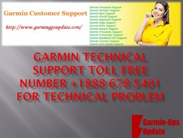 Garmin Technical Support tollfree Number +1888-678-5401 for technical problem
