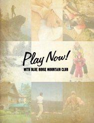 Play Now! - Blue Ridge Mountain Club