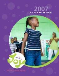 2007 Annual Report (pdf) - Project Joy