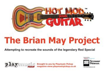 The Brian May Project - Play Music Pickup