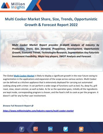 Multi Cooker Market Share, Size, Trends, Opportunistic Growth & Forecast Report 2022
