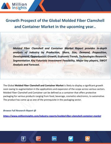 Growth Prospect of the Global Molded Fiber Clamshell and Container Market in the upcoming year..