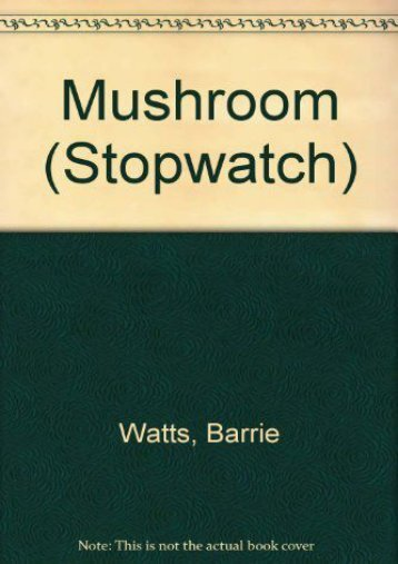 Download Mushroom (Stopwatch) - Barrie Watts [PDF File(PDF,Epub,Txt)]