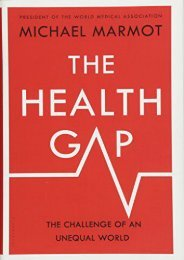 Read E-book The Health Gap: The Challenge of an Unequal World - Sir Michael Marmot [PDF Free Download]