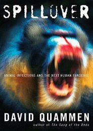 Read Aloud Spillover: Animal Infections and the Next Human Pandemic - David Quammen [PDF Free Download]
