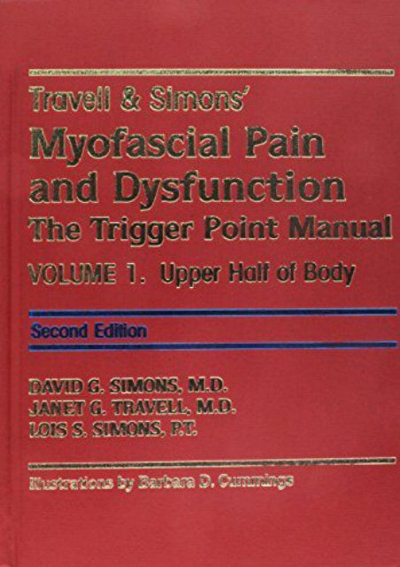 Read E-book Travell   Simon s Myofascial Pain and Dysfunction Two Volume Set: The Trigger Point Manual Volume 1 Second Edition Volume 2 First Edition - Janet G. Travell [Full Download]