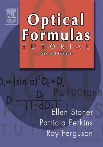 Read E-book Optical Formulas Tutorial, 2e - Ellen D. Stoner ABOM [PDF Free Download]