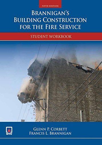 Read Brannigan s Building Construction For The Fire Service Student Workbook - NFPA - National Fire Protection Association [Ready]