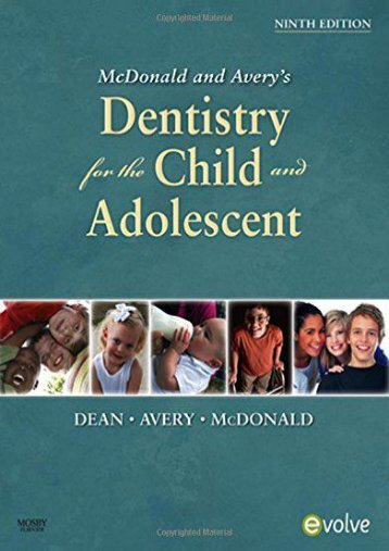 Read E-book McDonald and Avery Dentistry for the Child and Adolescent, 9e - Jeffrey A. Dean DDS  MSD [PDF File(PDF,Epub,Txt)]