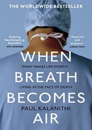 Read When Breath Becomes Air - Paul Kalanithi [PDF Free Download]