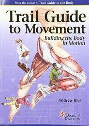 Read Aloud Trail Guide to Movement - Andrew Biel [PDF File(PDF,Epub,Txt)]