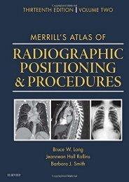 Read Aloud Merrill s Atlas of Radiographic Positioning and Procedures: 3-Volume Set, 13e - Bruce W. Long MS  RT(R)(CV)  FASRT [PDF File(PDF,Epub,Txt)]
