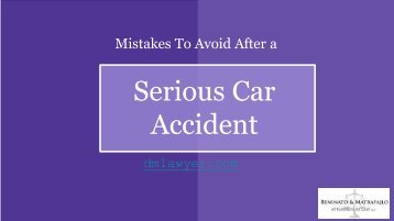 Mistakes To Avoid After a Serious Car Accident