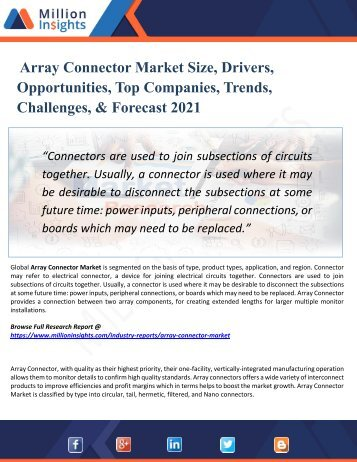 Array Connector Market By Production, Sales Volume And Consumption Volume, Market Comparison Analysis & Forecast 2021