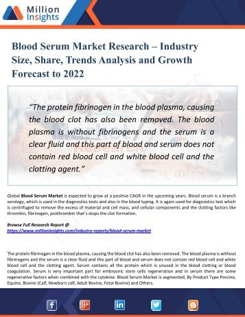 Blood Serum Market Analysis by Product Types, Marketing Channel Development Trend, Market Effect Factors Analysis by 2022
