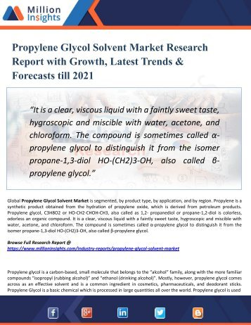 Propylene Glycol Solvent Market by Region, Production, Consumption, Revenue, Market Share and Growth Rate to 2021