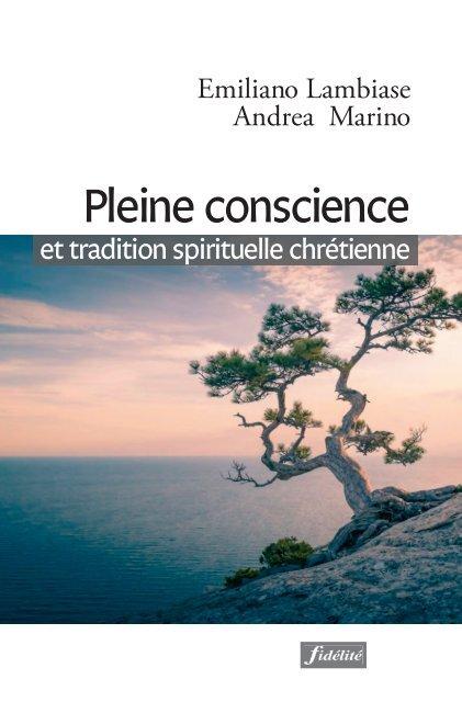 Pleine conscience et tradition spirituelle chrétienne