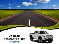 Off Road Accessories for Trucks