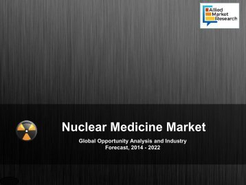 Nuclear Medicine Market 2018 | Emerging Trends | Key Players
