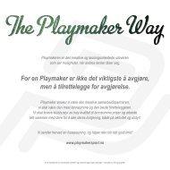 For en Playmaker er ikke det viktigste å avgjøre, men å ... - Next Sport