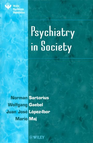 Psychiatry In Society - Mario Maj.pdf - ARSEBA.ORG