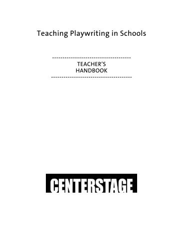 Teaching Playwriting in Schools - Center Stage
