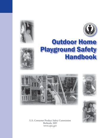 Outdoor Home Playground Safety Handbook - Consumer Product ...