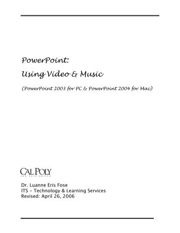 PowerPoint: Using Video & Music - ITS Training