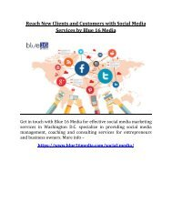 Reach New Clients and Customers with Social Media Services by Blue 16 Media
