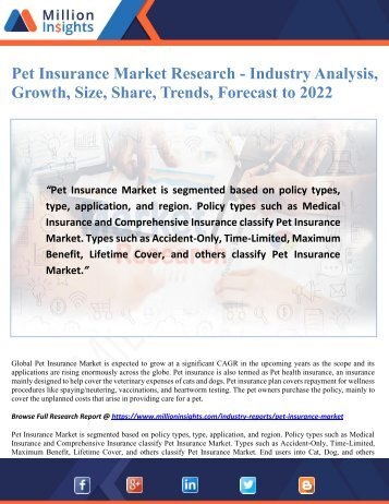 Pet Insurance Market Research - Industry Analysis, Growth, Size, Share, Trends, Forecast to 2022