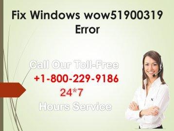 fix windows wow51900319 error