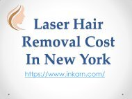 Laser Hair Removal Cost In New York