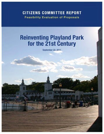 Reinventing Playland Park for the - Westchester County