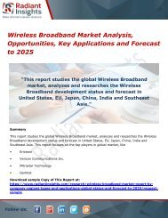 Wireless Broadband Market Analysis, Opportunities, Key Applications and Forecast to 2025