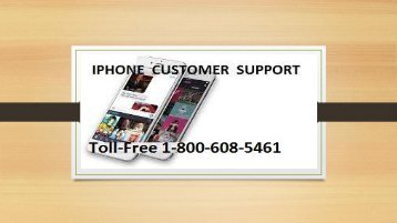 Call iPhone Customer Support 1-800-608-5461 to Get Instant Help