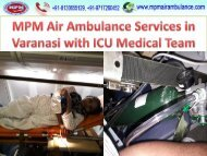 MPM Air Ambulance Services in Varanasi with ICU Medical Team