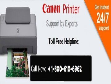 Canon Printer Support | 1-800-610-6962 Canon Printer Support Number
