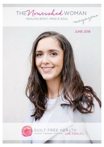 The Nourished Woman Mag - Issue 1 - June 2018