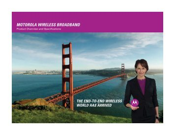 MoTorola Wireless BroadBand - Motorola Wireless Network Solutions