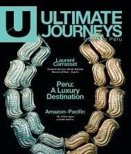 UJ #3 - Peru: A luxury destination