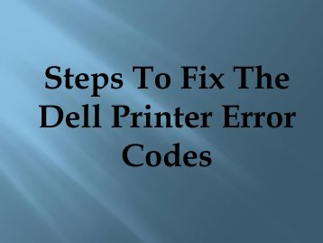 Easy Steps To Fix The Dell Printer Error Codes