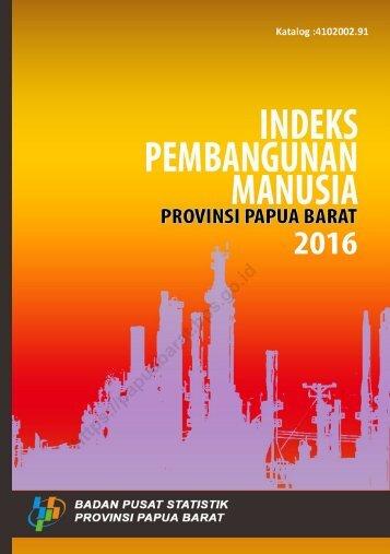 Indeks Pembangunan Manusia Provinsi Papua Barat 2016_2