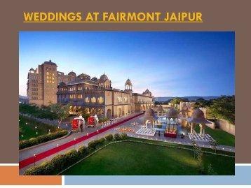 Weddings at Fairmont Jaipur