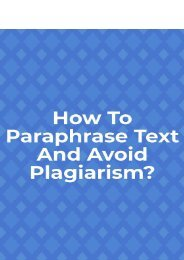 How to paraphrase text and avoid plagiarism