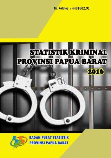 Statistik Kriminal Provinsi Papua Barat 2016_2